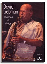 David Liebman Teaches and Plays: A Day at the Summer Jazz Workshops - 2 DVDs