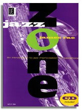 James Rae: Jazz Zone - An Introduction to Jazz Improvisation for Saxophone