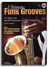 Ben Tompsett: Ultimate Funk Grooves (For Tenor saxophone)