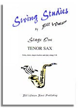 Bill Watson: Swing Studies Stage 1 (Tenor Sax)