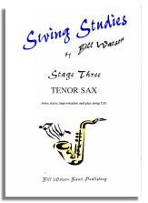 Bill Watson: Swing Studies Stage 3 (Tenor Sax)