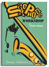 Peter Ponzol: Saxophone Workshop
