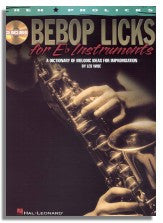 Les Wise: Bebop Licks For E Flat Instruments - A Dictionary Of Melodic Ideas For Improvisation