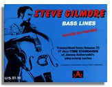 Steve Gilmore Bass Lines from Jamey Aebersold Volume 25 All time Standards