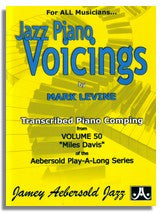 Mark Levine: Piano Voicings from Jamey Aebersold Volume 50 The Magic of Miles