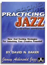 David Baker: Practicing Jazz - A Creative Approach