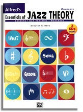Shelton Berg: Alfred's Essentials of Jazz Theory Complete (3 books in 1)