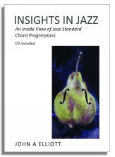 John Elliott: Insights In Jazz