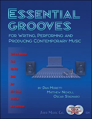 Essential Grooves for Writing, Performing and Producing Contemporary Music