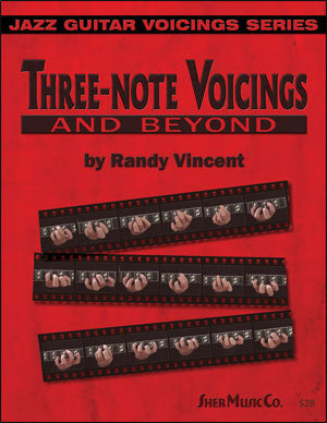 Randy Vincent: Three-note Voicings and Beyond