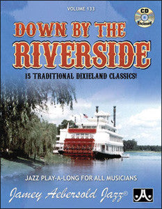 Jamey Aebersold volume 133: Down By The Riverside