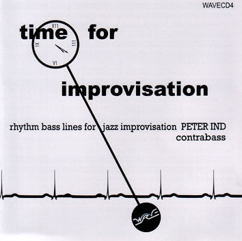 Peter Ind: Time For Improvisation