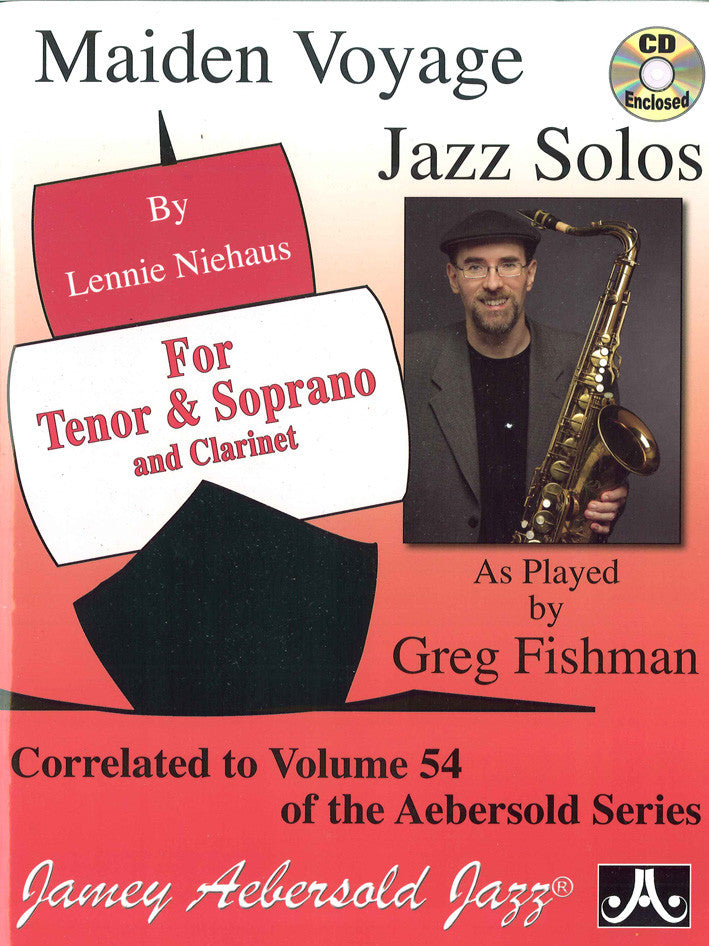 Lennie Niehaus: Maiden Voyage Jazz Solos for Tenor & Soprano and Clarinet