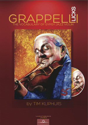 Tim Kliphuis:Grappelli Licks - The Vocabulary of Gypsy Jazz Violin OUT OF STOCK