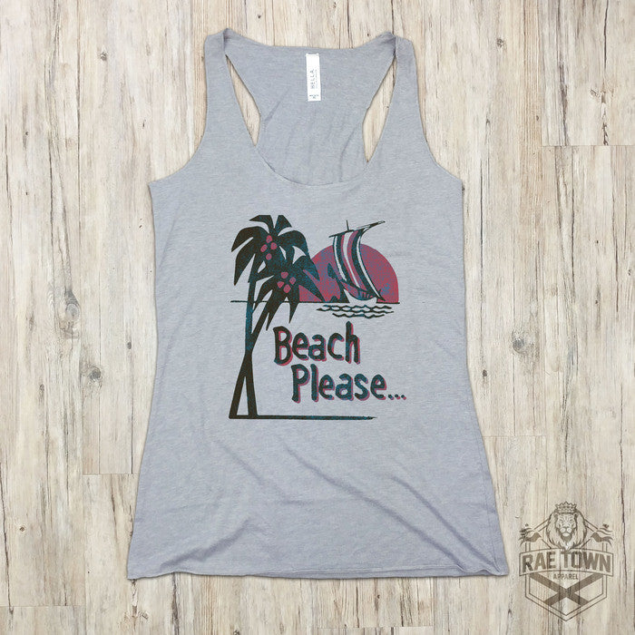 Beach Please... | Women's Tanks