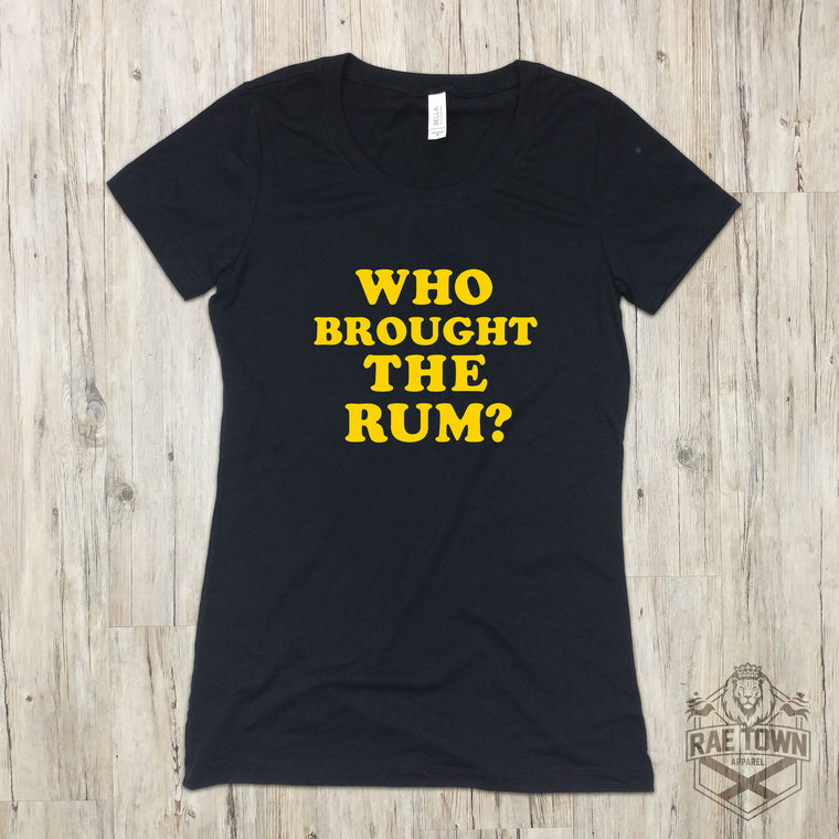 Who Brought the Rum? | Women's Garments