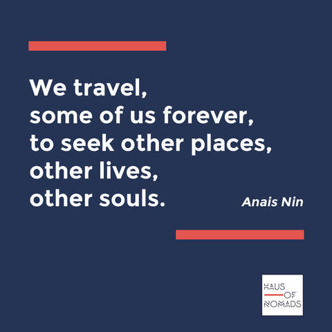 Anais Nin Quote on Travel