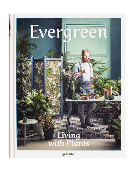 Evergreen. Living with Plants - Book Cover