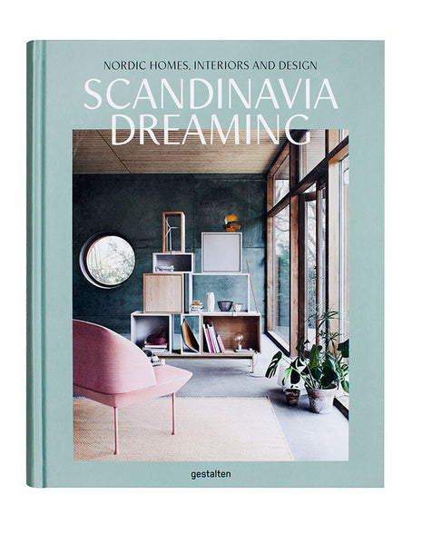 Scandinavia Dreaming by Gestalten - Book Cover