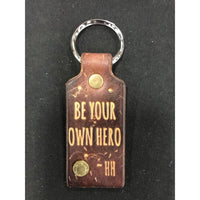 Be Your Own Hero Keychain Ring - Hiding Hilda, LLC
