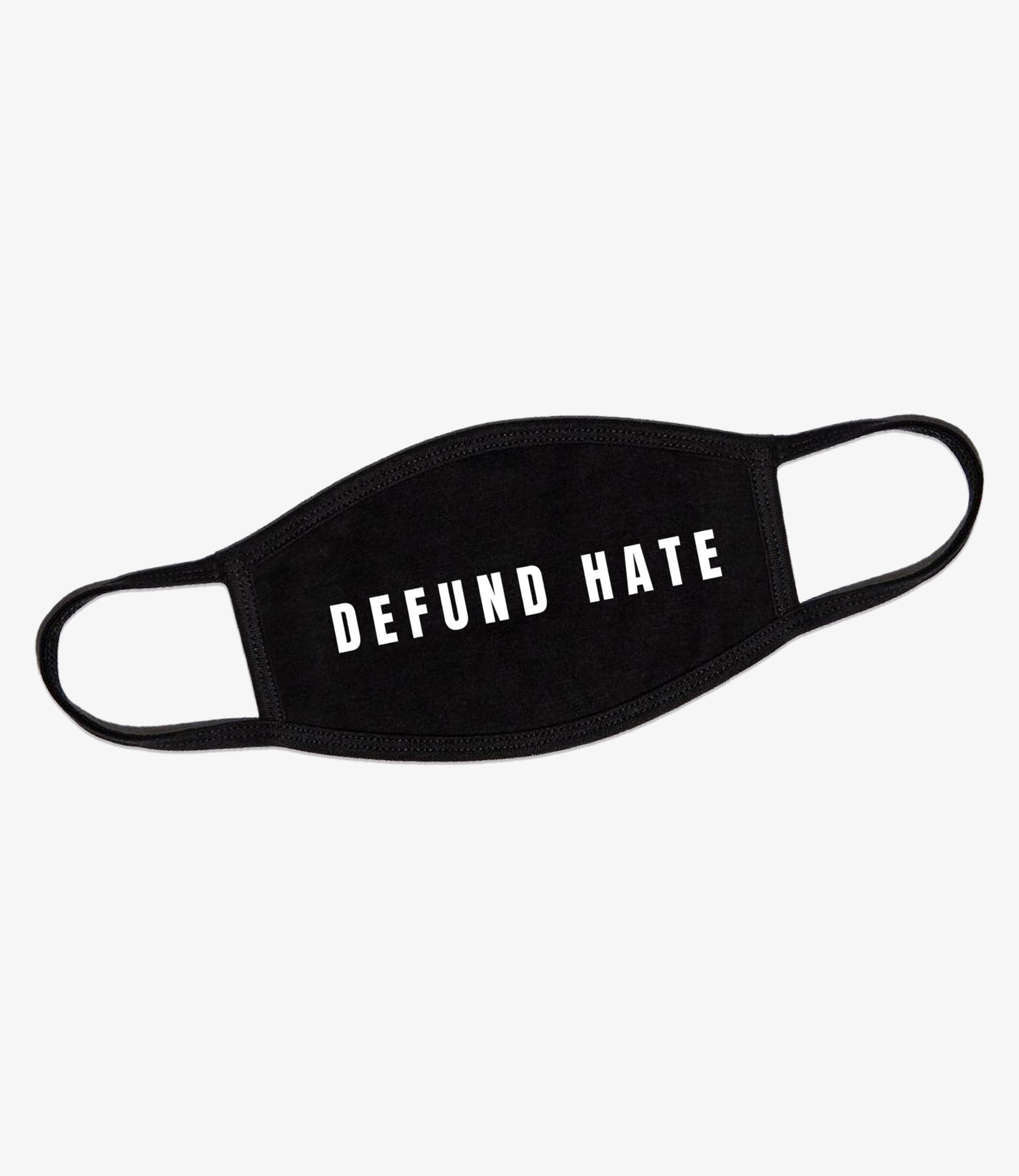 Defund Hate Black Face Mask