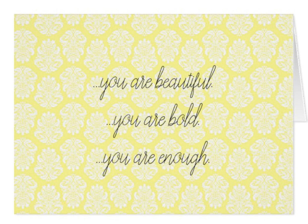 "Greeting Card ""You Are Beautiful."""