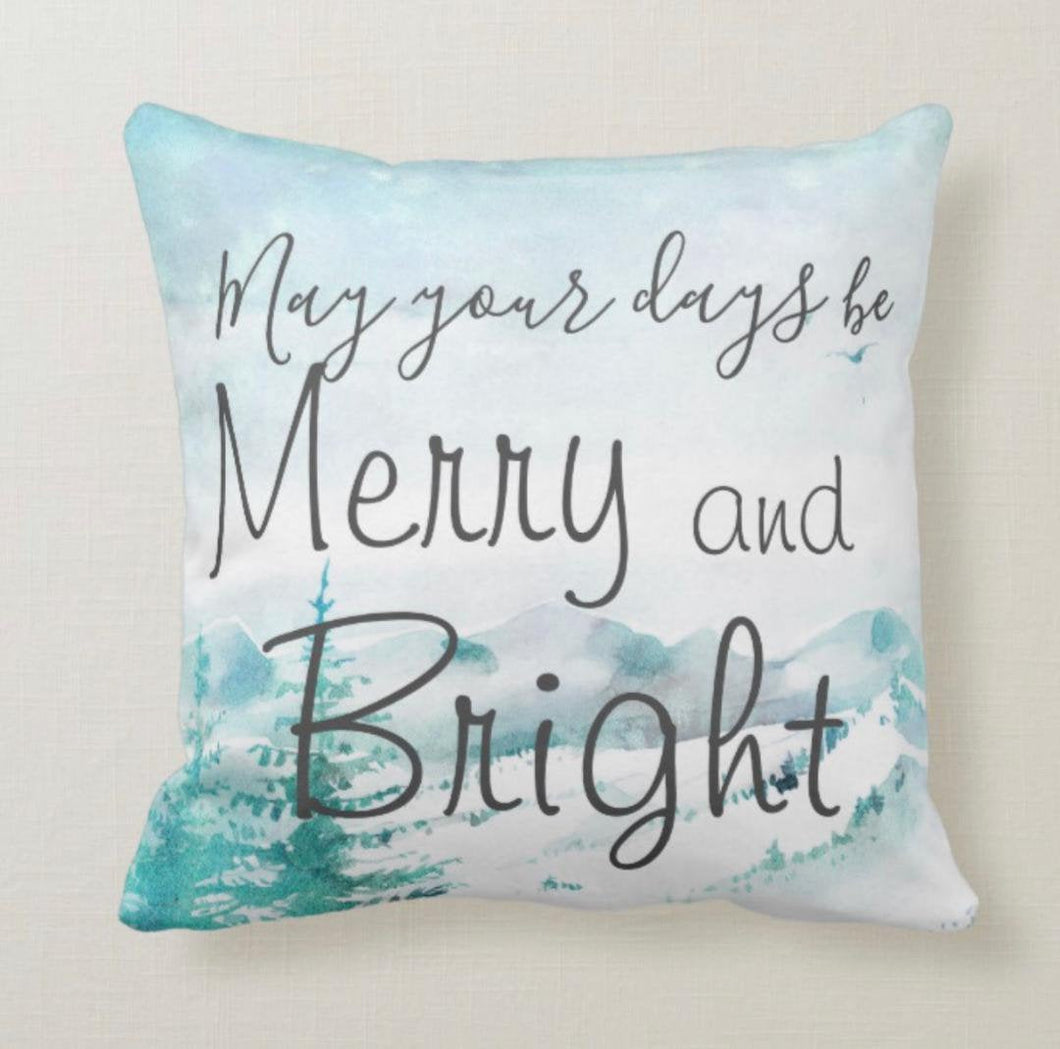 Christmas Throw Pillow, Christmas Snow, May Your Days Be Merry & Bright, Typography, Watercolor Snow Scene, Accent Pillow