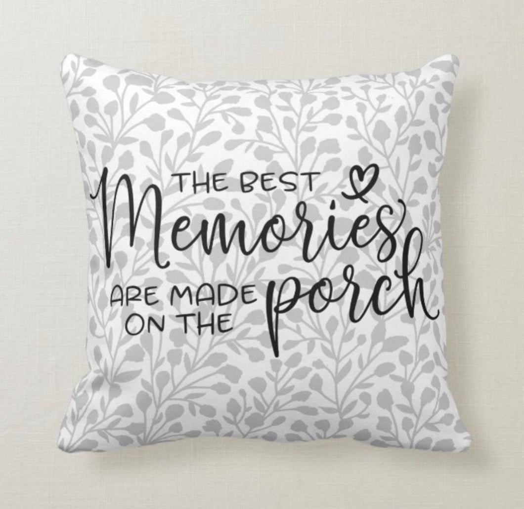 Porch Pillow, Grey and White, Best Memories, Words, Porch Throw Pillow