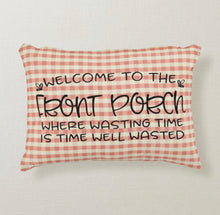 Porch Pillow, Welcome, Red Gingham, Time Well Wasted, Words, Accent Pillow