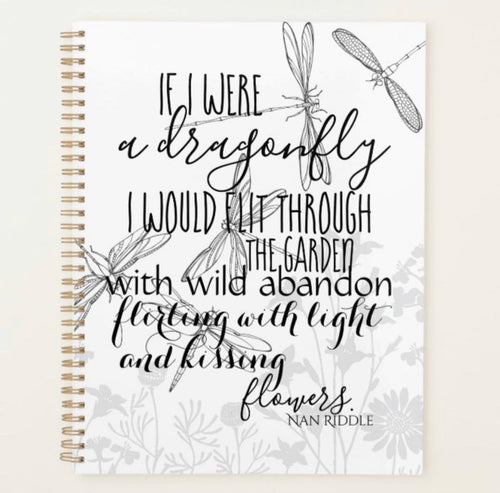 Dragonfly Daily Planner, If I Were a Dragonfly, Dragonfly Quote, Poem, Eliminate Stress, Get Organized, Whimsical Art