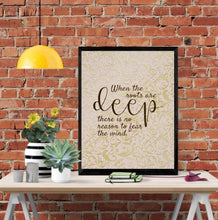 "Home Office Prints, Ready to Frame, Wall Decor ""When the roots are deep there is no reason to fear the wind."" Home Office Wall Art"