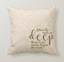 "Throw Pillow, Gold and Blush Damask, Pillow and Insert, Words, ""When the roots are deep there is no reason to fear the wind."""