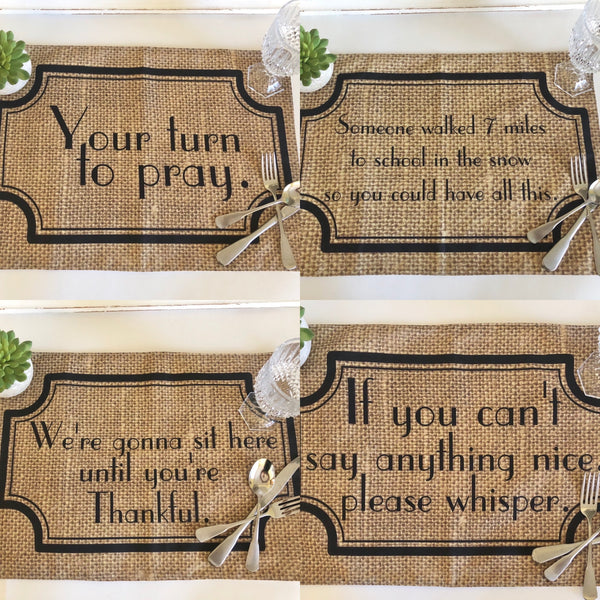 Thanksgiving Placemat Set of 4, Funny Sayings, Family Drama, Burlap Design, Woven Cotton Fabric