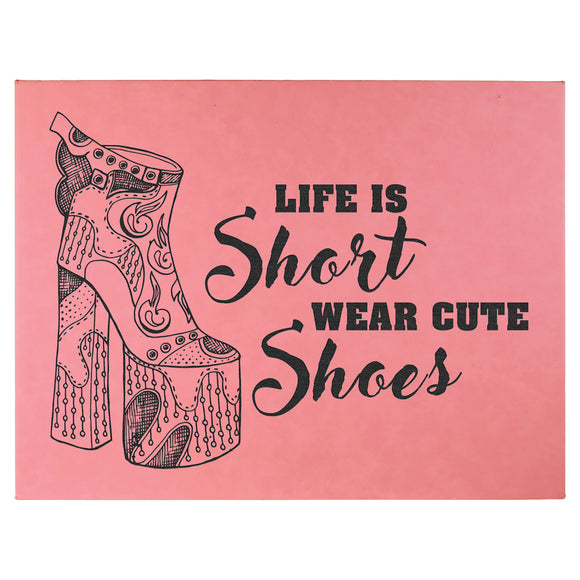 Life Is Short, Wear Cute Shoes - Wall Art Pink Synthetic Leather