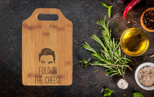 Fold in the Cheese Cutting Board | 9 x 6 Small Fold in the Cheese Bamboo Cutting Board | David Rose | Schitt's Creek | Fold in the Cheese | Funny Christmas Gift