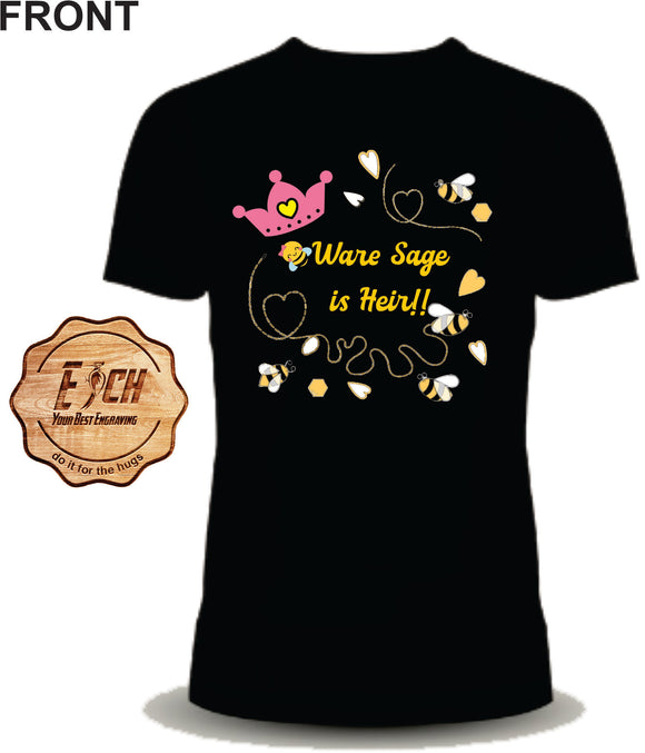 BeeWare Sage is Heir Homecoming Birth Announcement Shirt