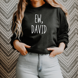 EW David Schitts Creak Sweatshirt | David Rose | Fold In the Cheese