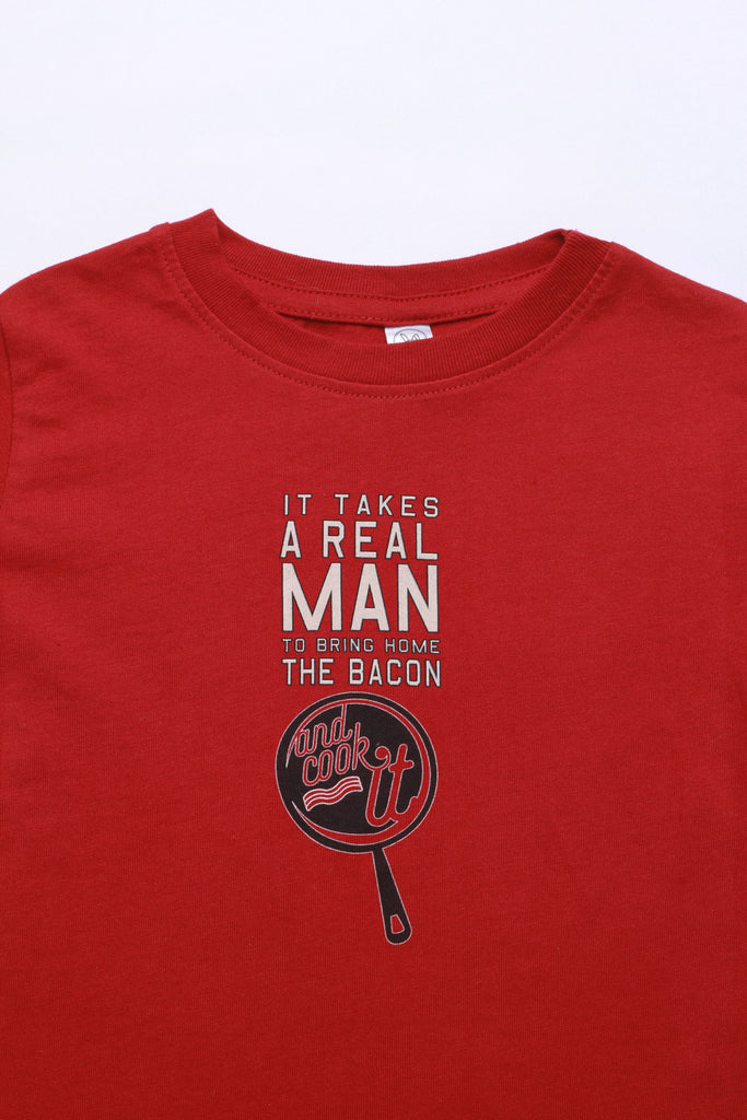 It Takes A Real Man To Bring Home The Bacon...AND COOK IT