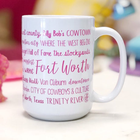 Fort Worth Everything Mug - Pink