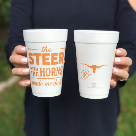 """The Steer with the Horns Made Me Do It"" Styrofoam Cups"
