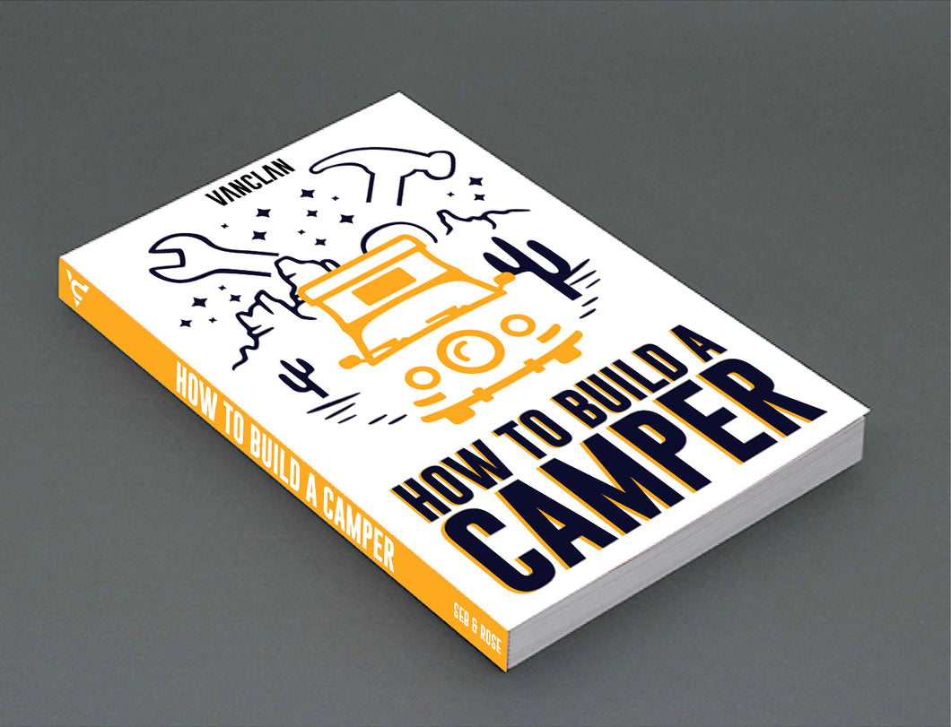 Campervan gifts - How To Build A Camper E-Book