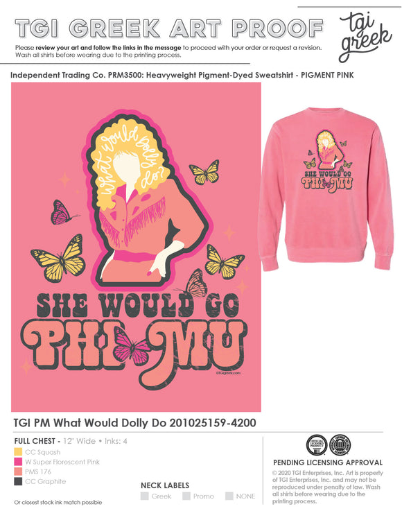 Phi Mu What Would Dolly Do Sweatshirt - FREE SHIPPING!!