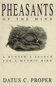 Pheasants Of The Mind - Book Review