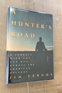 A Hunter's Road by Jim Fergus