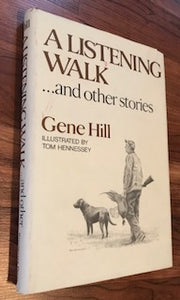 A Listening Walk by Gene Hill