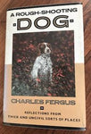 A Rough Shooting Dog by Charles Fergus