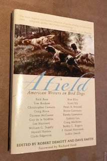 Afield - American Writers on Bird Dogs