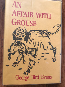 An Affair with Grouse by George Bird Evans