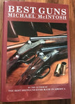Best Guns by Michael McIntosh