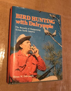 Birdhunting with Dalrymple
